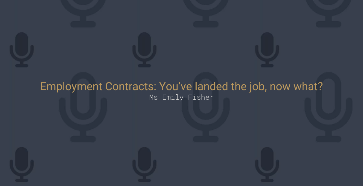 Employment Contracts: You've landed the job, now what?
