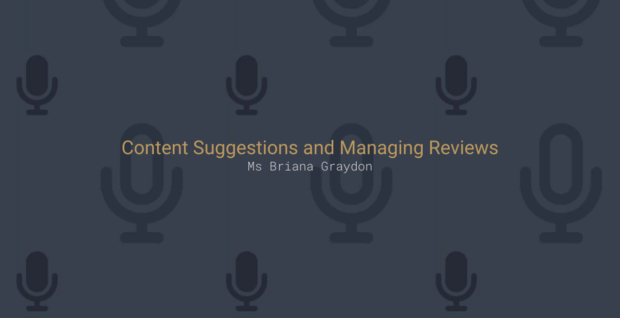 Content Suggestions and Managing Reviews
