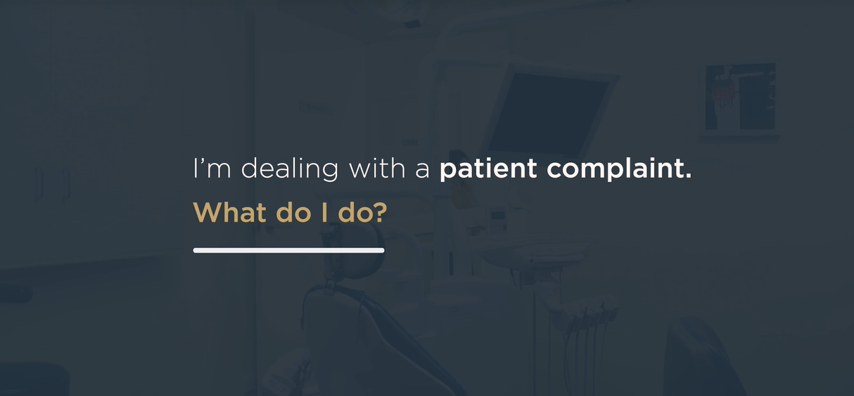 Dealing with Patient Complaints