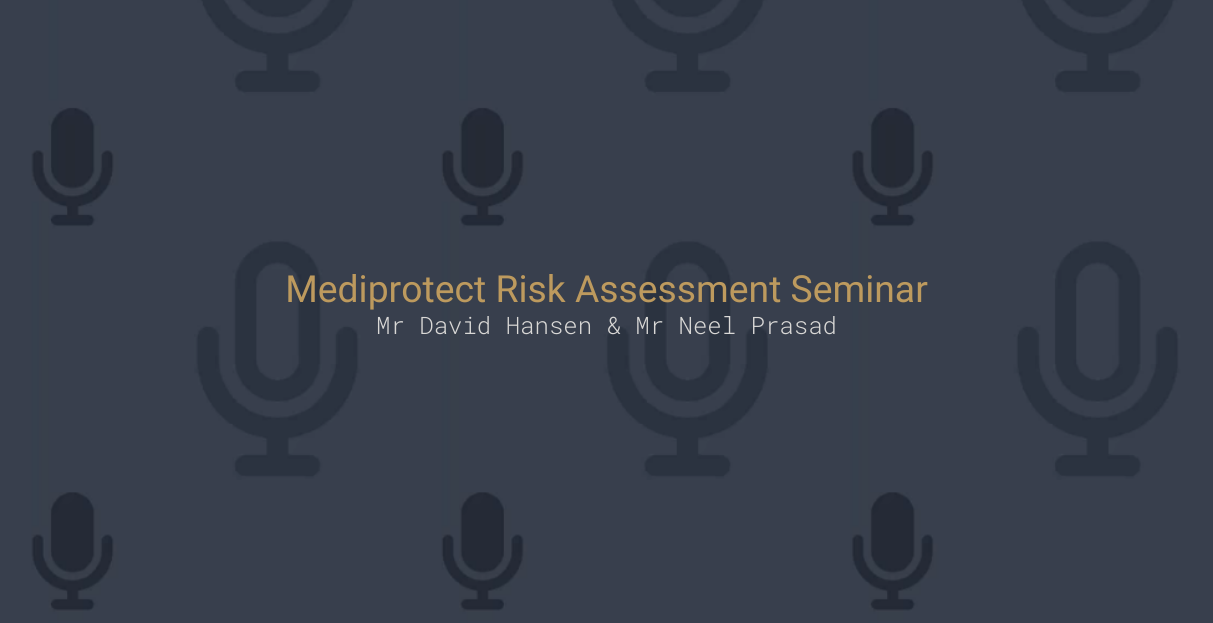 Mediprotect Risk Assessment Seminar