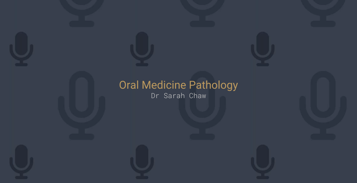 Oral Medicine Pathology